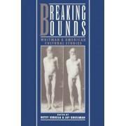 Breaking Bounds by Betsy Erkkila