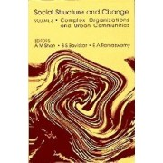 Social Structure and Change: Volume 3 by A. M. Shah