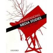 Understanding Media Studies by Tony Schirato