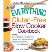 Everything Gluten-free Slow Cooker Cookbook by Carrie S. Forbes