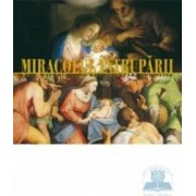 Miracolul intruparii - Cele Mai Frumoase Reprezentari Artistice