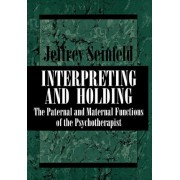 Interpreting and Holding by Jeffrey Seinfeld
