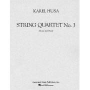 String Quartet No. 3 by Karel Husa
