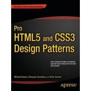 Pro HTML5 and CSS3 Design Patterns by Michael Bowers