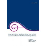 Asymptotic Analysis and the Numerical Solution of Partial Differential Equations by Hans G. Kaper