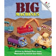 Big Machines by Melanie Davis Jones