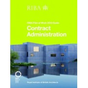 Contract Administration: RIBA Plan of Work 2013 Guide by Ian Davies