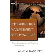 Enterprise Risk Management Best Practices by Anne M. Marchetti