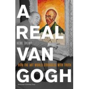 A Real Van Gogh by Henk Tromp