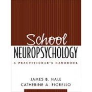 School Neuropsychology by Catherine A Fiorello