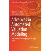 Advances in Automated Valuation Modeling: Avm After the Non-Agency Mortgage Crisis