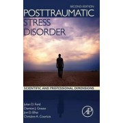 Posttraumatic Stress Disorder by Julian D. Ford
