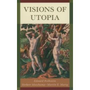 Visions of Utopia by Edward Rothstein
