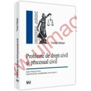 Probleme de drept civil si procesual civil