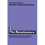 Readings in Western Civilization: The Renaissance v.5 by Eric Cochrane