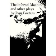 The Infernal Machine by Jean Cocteau