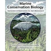 Marine Conservation Biology by Elliott A. Norse