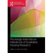 Routledge International Handbook of Qualitative Nursing Research by Cheryl Tatano Beck