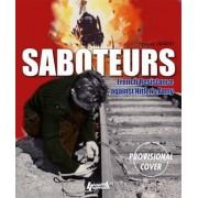 Saboteurs by Franck Lambert