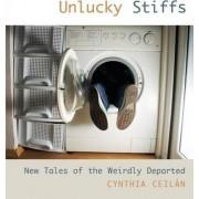 Unlucky Stiffs by Cynthia Ceilan