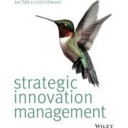 Strategic Innovation Management by Joe Tidd