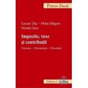 Impozite taxe si contributii - Lucian Tatu Mihai Bragaru Horatiu Sasu
