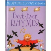 My Mother Goose Collection: Best Ever Rhymes by Jan Lewis