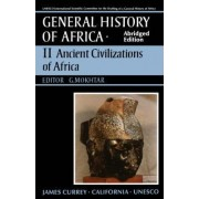 UNESCO General History of Africa: Ancient Africa v. 2 by UNESCO