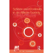 Schism and Continuity in an African Society by Victor Turner