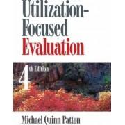 Utilization-Focused Evaluation by Michael Quinn Patton
