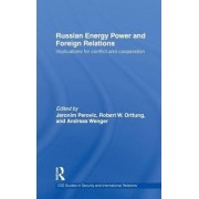 Russian Energy Power and Foreign Relations by Jeronim Perovic