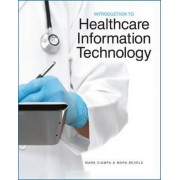Introduction to Healthcare Information Technology by Mark Revels