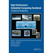 High Performance Embedded Computing Handbook by David R. Martinez