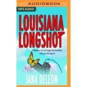 Louisiana Longshot by Jana DeLeon