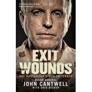 Exit Wounds by John Cantwell