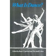 What is Dance? by Roger Copeland