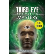 Third Eye Activation Mastery by L Jordan