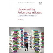 Performance Measurement and Performance Indicators in Libraries: A Framework for Practitioners
