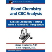 Blood Chemistry and CBC Analysis by Dicken Weatherby