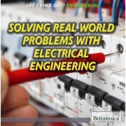 Solving Real-World Problems with Electrical Engineering by Laura Loria