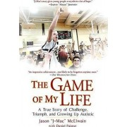 The Game of My Life by Jason -J-Mac- McElwain