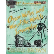 Orson Welles' Lost War of the Worlds Screenplay by William Francis Brown
