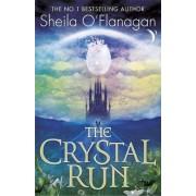 The Crystal Run by Sheila O'Flanagan