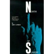 North of Slavery by Leon F. Litwack