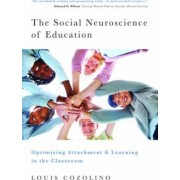 The Social Neuroscience of Education by Louis Cozolino