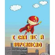 I Can Be a Superhero
