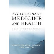 Evolutionary Medicine and Health by Wenda R. Trevathan