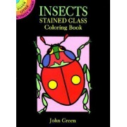 Insects Stained Glass Colouring Book by John Green