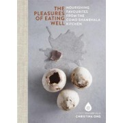 The Pleasures of Eating Well