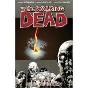 The Walking Dead Volume 9: Here We Remain by Robert Kirkman
